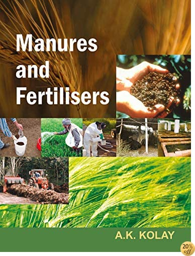 Manures and Fertilizers