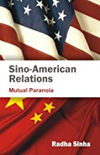 Sino-American Relations: Mutual Paranoia by…