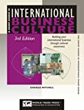 Mitchell, Charles: International Business Culture: Building Your International Business Through Cultural Awareness