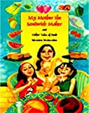 Monisha Mukundan: My Mother the Sandwich Maker and Other Tales of Food