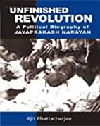 Unfinished Revolution: A Political Biography…