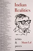 Indian Realities: In Bits and Pieces by Sham…