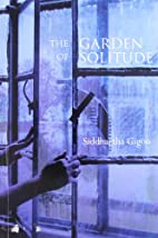 The Garden of Solitude by Siddhartha Gigoo