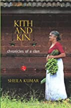 Kith and Kin: Chronicles of a Clan by Sheila…