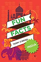 Fun Facts: India by Terry O'Brien