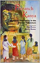 Prapanch Kanya (Indian Philosophy In The…