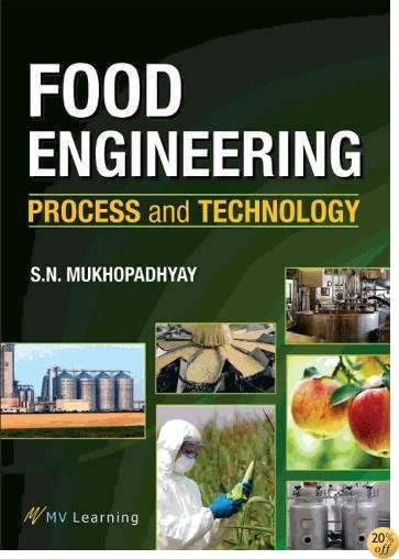 Food Engineering: Process and Technology