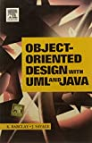 Barclay: Object-Oriented Design with UML & Java (04) by Barclay, Kenneth - Savage, John [Paperback (2004)]