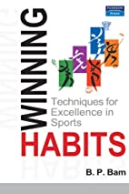 Winning Habits: Techniques for Excellence in…