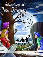 Adventures of Tom Sawyer (My Favourite…