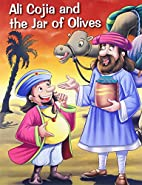 Ali Cojia & the Jar of Olives by Pegasus