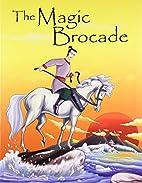 The Magic Brocade by Pegasus