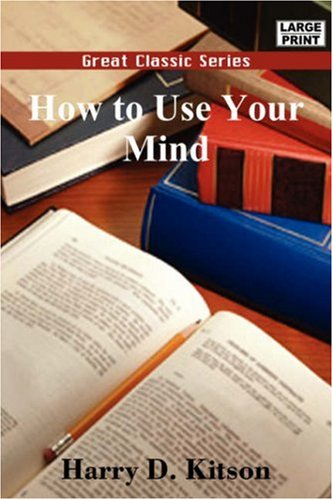 how-to-use-your-mind