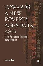 Towards a New Poverty Agenda in Asia: Social…