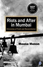 Riots and After in Mumbai: Chronicles of…