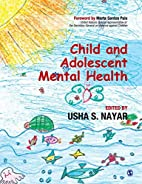 Child and Adolescent Mental Health by Usha S…