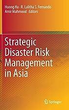 Strategic Disaster Risk Management in Asia…