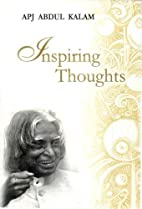 Inspiring Thoughts by A. P. J. Abdul Kalam
