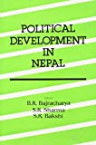 Bakshi, S.R.: Political Development in Nepal