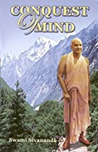 Conquest of Mind by Swami Sivananda