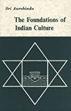 Foundations of Indian Culture by Sri…