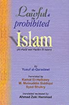 The Lawful & The Prohibited in Islam by M.…