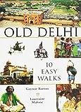 Malone Barton: Old Delhi- 10 easy walks Deluxe Edition, 2006. PA