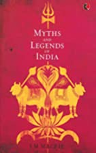 Myths and Legends of India by J. M. MacFie