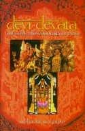 Devi-Devata: The Gods and Goddesses of India…