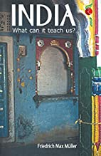 India: What It Can Teach Us by F. Max…