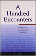 A Hundred Encounters by Sham Lal