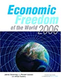 Gwartney, James: Economic Freedom of the World 2006: Annual Report