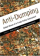 Anti-dumping : global abuse of a trade…