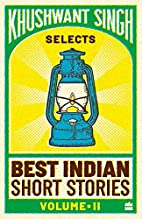 Khushwant Singh Selects Best Indian Short…