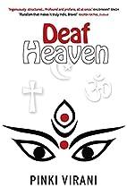 Deaf Heaven by Pinki Virani
