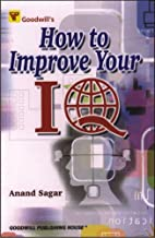 How to Improve Your IQ by Anand Sagar
