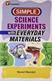 Mandell, Muriel: Science Experiments with Everyday Materials