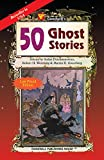 Weinberg, Robert H.: 50 Ghost Stories