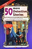 Weinberg, Robert H.: 50 More Detective Stories