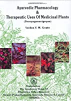 Ayurvedic Pharmacology and Therapeutic Uses…