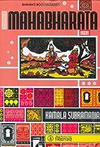 Mahābhārata (Kamala Subramaniam ed.) by…