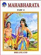 Mahabharata: v. 4 by Vyasa