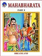 Mahabharata: v. 8 by Vyasa