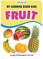 Fruits (My Charming Board Book) by Aman…