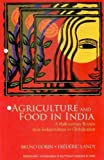 Dorin: Agriculture and Food in India: A Half-Century Review from Independence to Globalization