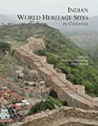 Indian World Heritage Sites in Context by…