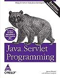 Hunter, Jason: Java Servlet Programming (Second Edition)