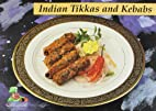 Tikkas and Kebabs (Chefs Special) by…