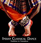 Indian Classical Dance: Tradition in…