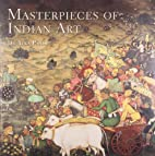 Masterpieces of Indian Art by Alka Pande
